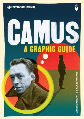 Introducing Camus: A Graphic Guide - Introducing... (Paperback)