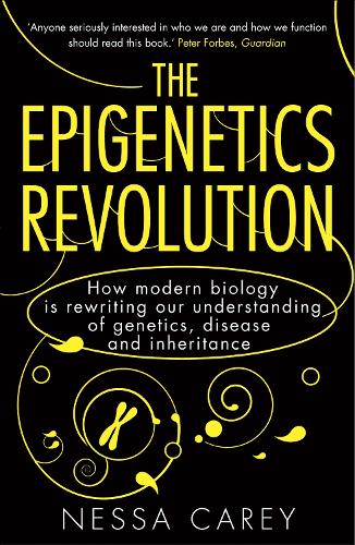 The Epigenetics Revolution: How Modern Biology is Rewriting Our Understanding of Genetics, Disease and Inheritance (Paperback)