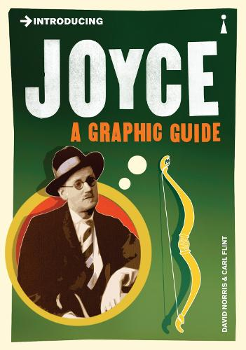 Introducing Joyce: A Graphic Guide - Introducing... (Paperback)