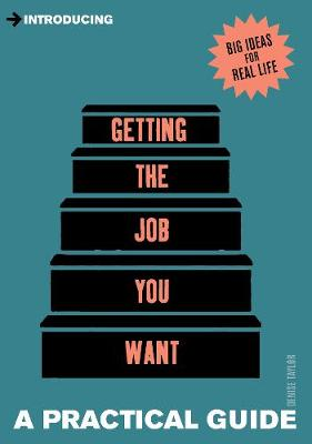 Introducing Getting the Job You Want: A Practical Guide - Introducing... (Paperback)