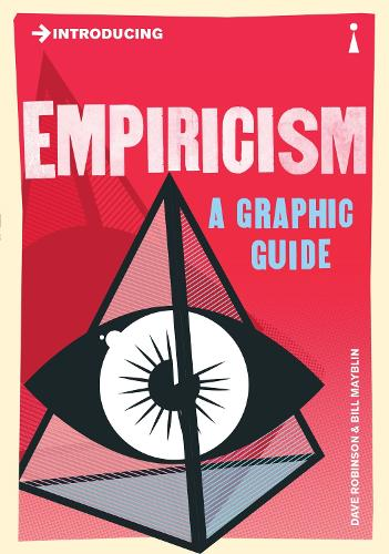 Introducing Empiricism: A Graphic Guide - Graphic Guides (Paperback)