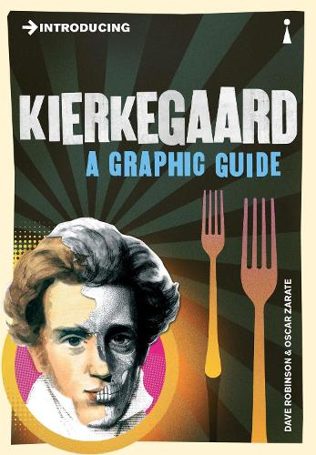 Introducing Kierkegaard: A Graphic Guide - Graphic Guides (Paperback)
