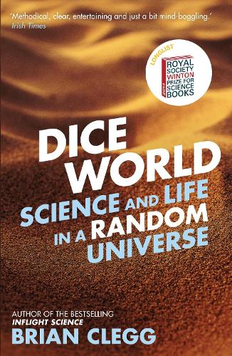 Dice World: Science and Life in a Random Universe (Paperback)