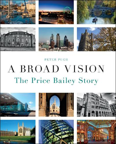 A Broad Vision: The Price Bailey Story (Hardback)