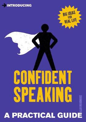 Introducing Confident Speaking: A Practical Guide - Introducing... (Paperback)