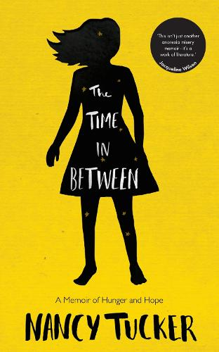 The Time In Between: A memoir of hunger and hope (Paperback)