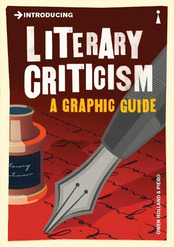 Introducing Literary Criticism: A Graphic Guide - Introducing... (Paperback)