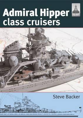 Admiral Hipper Class Cruisers - Shipcraft No. 16 (Paperback)