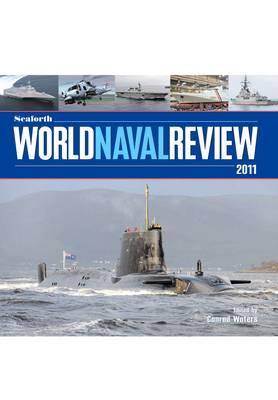 Seaforth World Naval Review 2011 (Hardback)