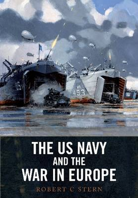 US Navy and the War in Europe (Hardback)