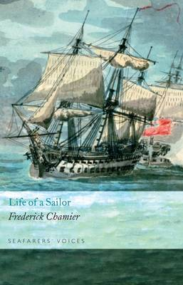 Life of a Sailor: Seafarers' Voices v. 5 (Hardback)