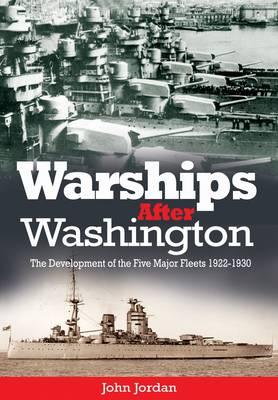 Warships After Washington (Hardback)