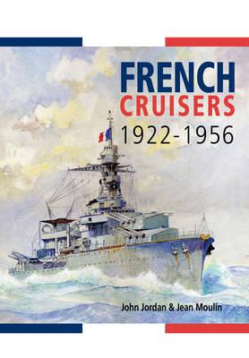 French Cruisers 1922-1956 (Hardback)