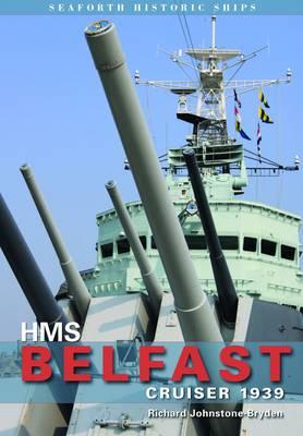 HMS Belfast: Cruiser 1939 (Paperback)