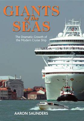 Giants of the Seas: The Ships That Transformed (Hardback)