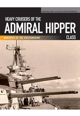 Heavy Cruisers of the Admiral Hipper Class (Paperback)