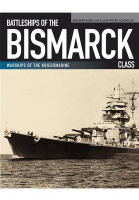 Battleships of the Bismarck Class (Paperback)