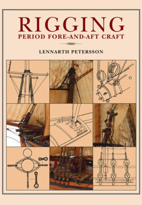 Rigging Period - Fore-and-Aft Craft (Paperback)