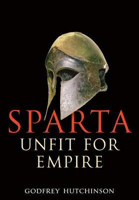 Sparta - Unfit for Empire (Hardback)