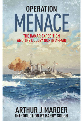 Operation Menace: The Dakar Expedition and the Dudley North Affair (Paperback)