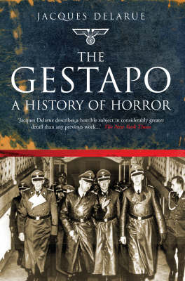 The Gestapo: A History of Horror (Hardback)