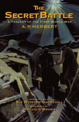 Secret Battle, The: a Tragedy of the Western Front (Paperback)