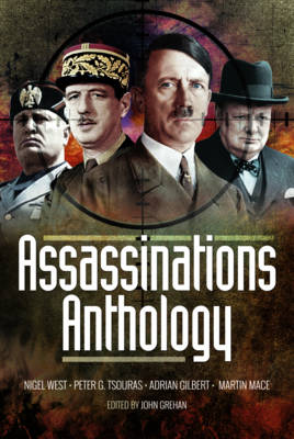 Assassinations Anthology: Plots and Murders That Would Have Changed the Course of WW2 (Hardback)