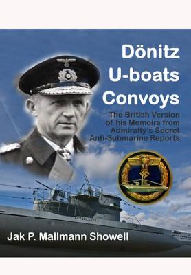Donitz, U-Boats, Convoys (Hardback)