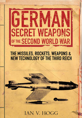 German Secret Weapons of World War II (Paperback)