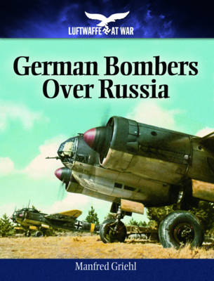 German Bombers Over Russia (Paperback)