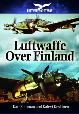 Luftwaffe Over Finland (Hardback)