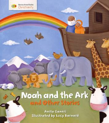 Noah and the Ark and Other Stories: Stories from Faith: Christianity - Stories from Faiths (Paperback)