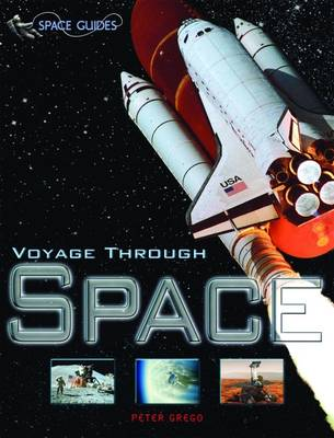 Voyage Through Space - Space Guides (Paperback)