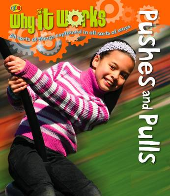 Pushes and Pulls - Why it Works (Paperback)