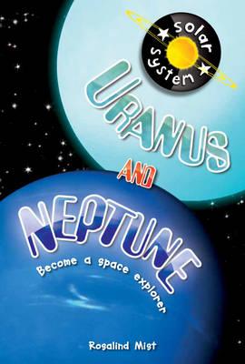 Uranus and Neptune - Solar System (Paperback)
