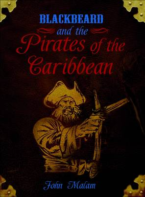 Blackbeard and the Pirates of the Caribbean - Pirates (Paperback)