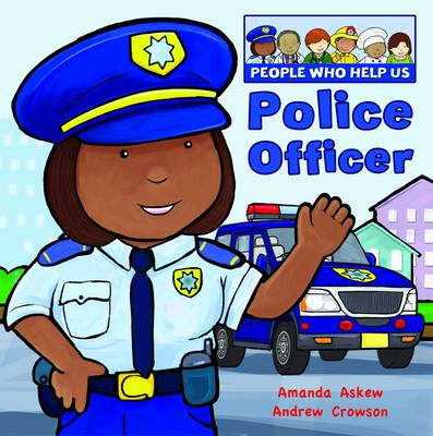 Police Officer - People Who Help Us (Hardback)