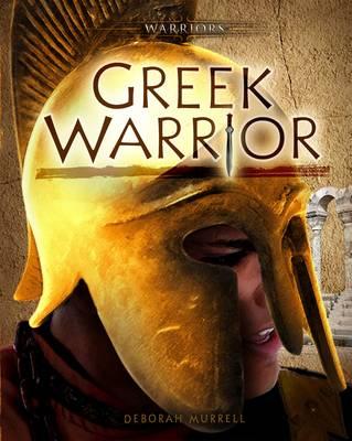 Greek Warrior - Warriors (Hardback)