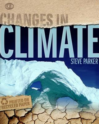 Climate - Changes in... (Hardback)