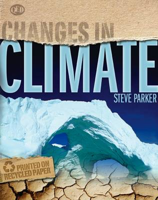 Changes In Climate - Changes in... (Paperback)