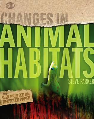 Changes In Animal Habitats - Changes in... (Paperback)