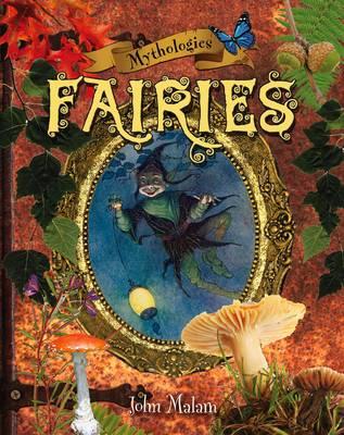Mythologies: Fairies - Mythologies 4 (Paperback)