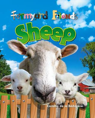 Sheep - Farmyard Friends v. 5 (Hardback)