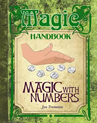 Magic with Numbers - Magic Handbook (Hardback)