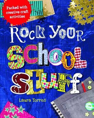 School Stuff - Rock Your (Hardback)