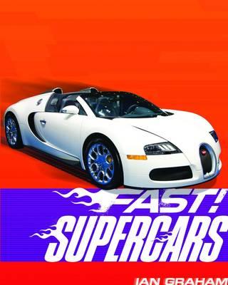 Supercars - Fast! (Hardback)