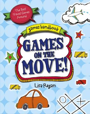 Games on the Move - Games Handbook (Hardback)