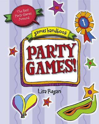 Party Games: The Best Party Games Around - Games Handbook (Hardback)