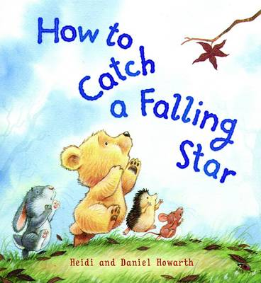 How to Catch a Falling Star - Storytime (Hardback)