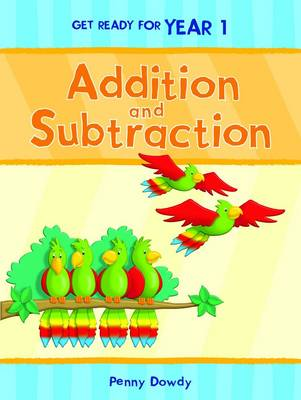 Addition and Subtraction - Get Ready Year 1 (Paperback)